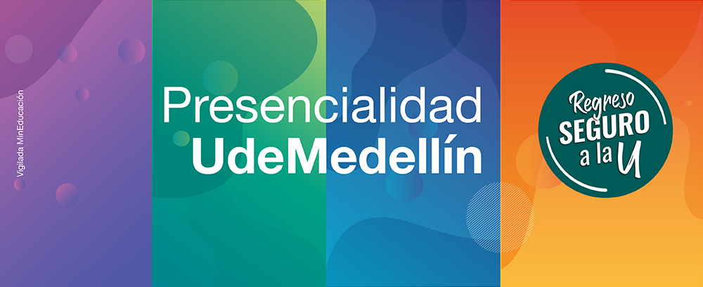 5 POST REGRESO SEGURO UdeMedellin 2021